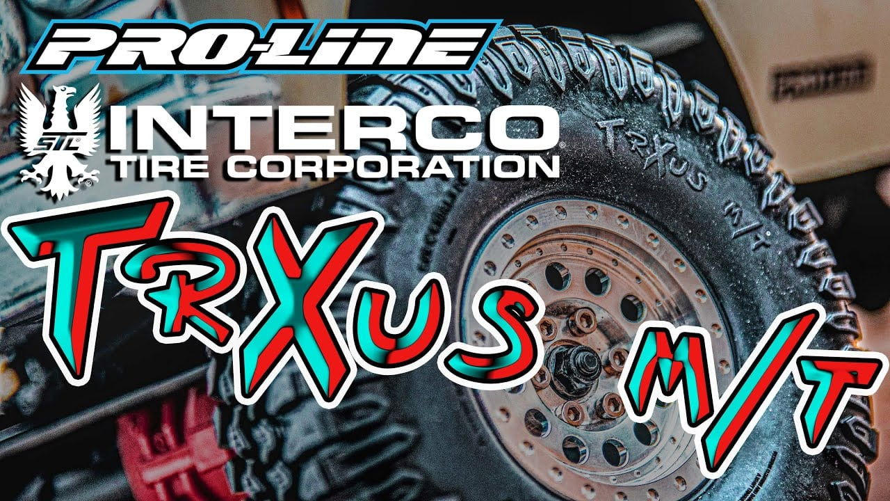Take a Closer Look at Pro-Line's Interco TrXus M/T Trail Truck Tires [Video]