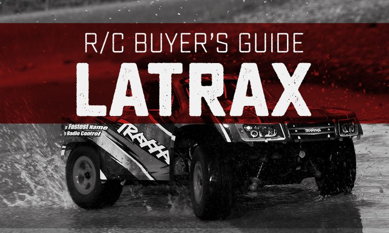 R/C Buyer's Guide: LaTrax