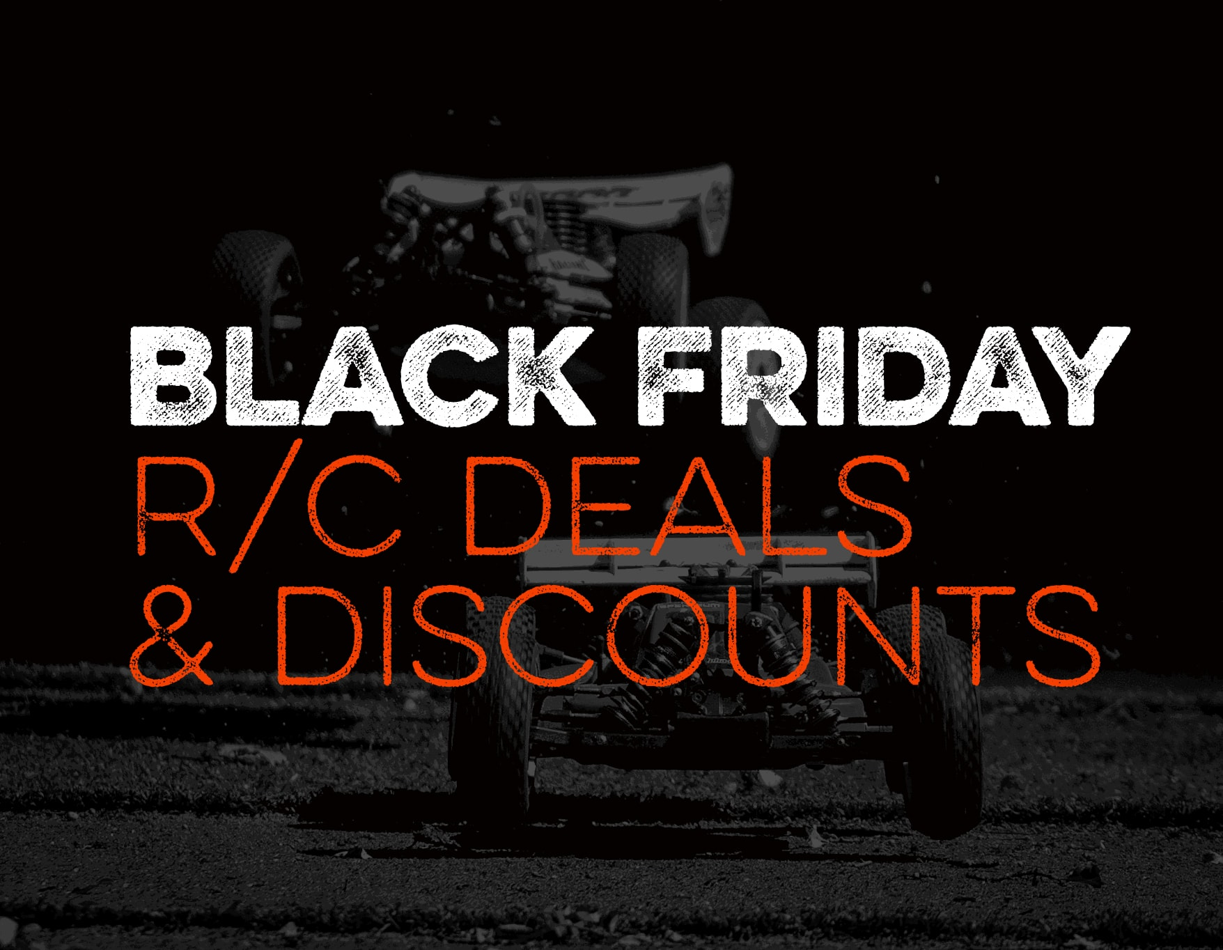 2018 Black Friday, Cyber Monday & Holiday R/C Discounts & Sales