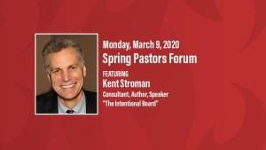 Pastor's Forum March 9, 2020, Speaker Kent Stroman