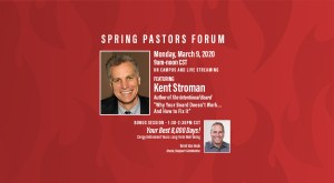 Spring 2020 Pastor's Forum, Monday, March 9, 2020, Kent Stroman, Speaker