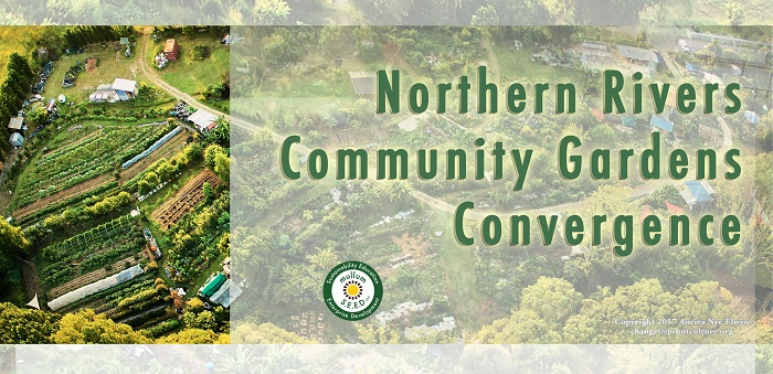 Northern Rivers Community Gardens Convergence