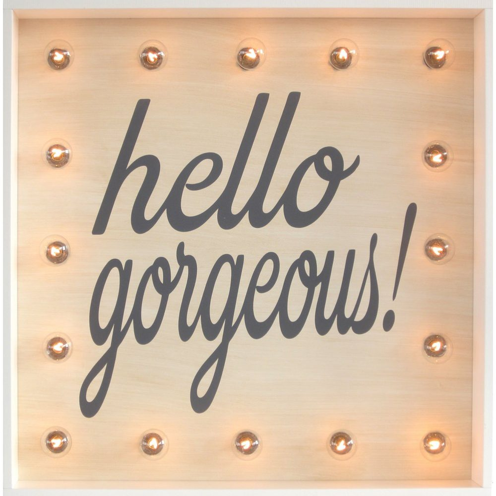you are gorgeous inspirational sign