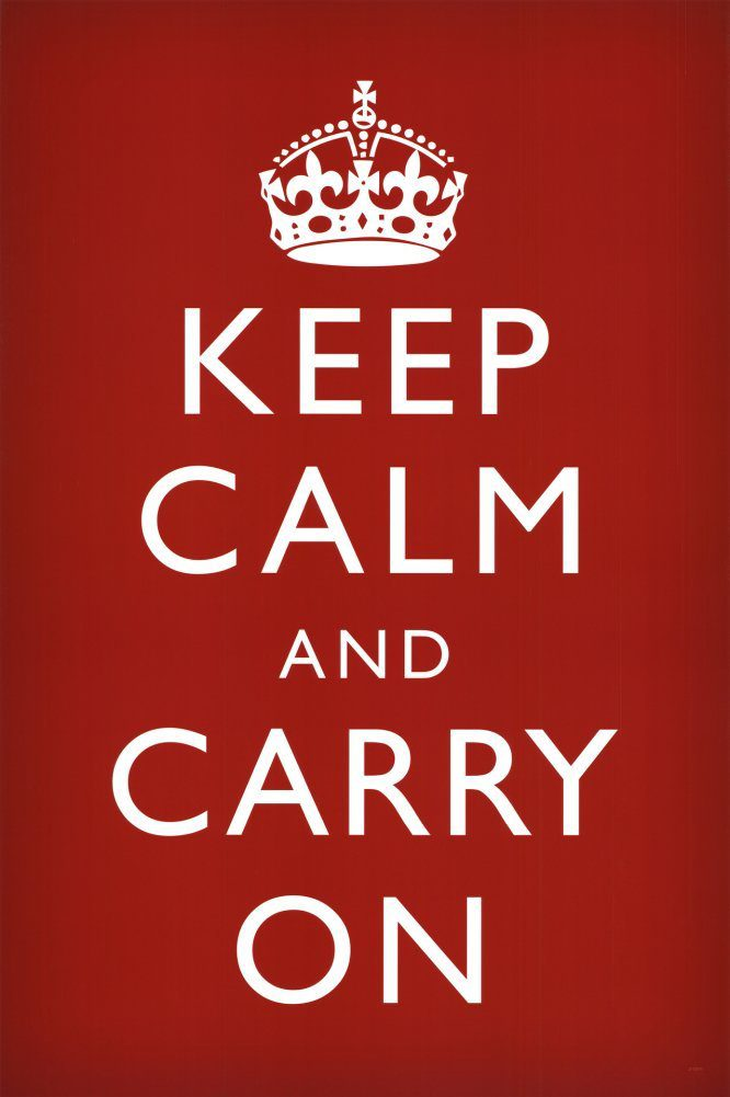 keep calm and carry on inspirational sign