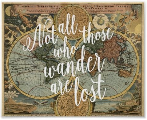 not all who wander inspirational sign