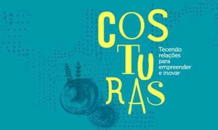"""HOJE: Lançamento do livro """"Costuras, tecendo relações para empreender e inovar"""", de Andréa Fortes"""