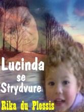 Lucinda se strydvure