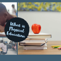 What Is Physical Education? - You Should Know About It