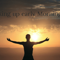 Why You Should Wake Up Early in the morning