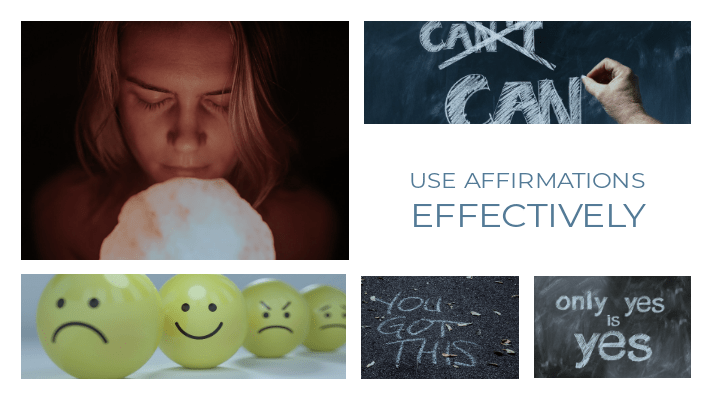 Use Affirmations Effectively
