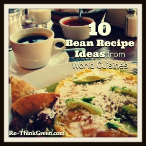 10 bean recipe ideas from world cultures