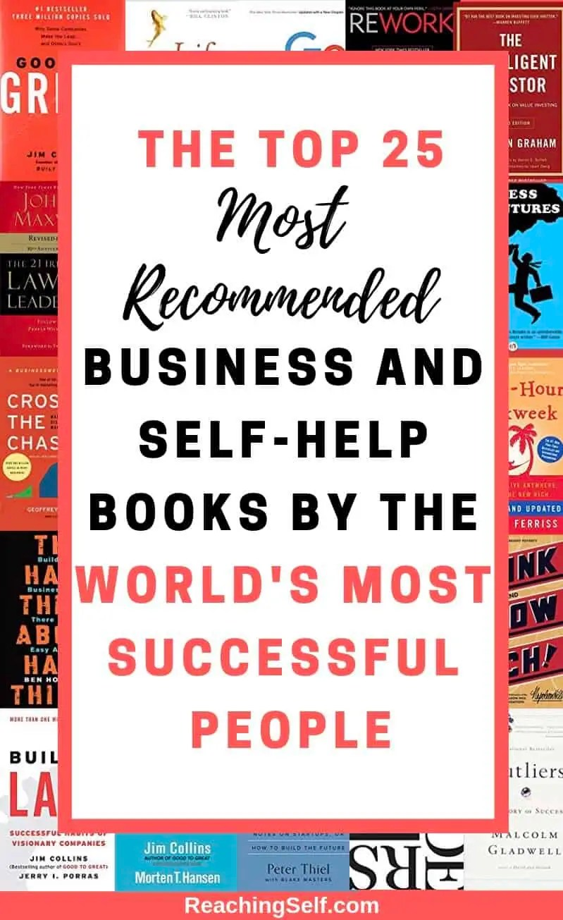 The ultimate list of the 25 top book recommendations from the most successful CEOs and entrepreneurs. I sifted through hundreds of book lists and thousands of books to bring you this list of the most recommended business and self development books of all time by the world's most successful people.