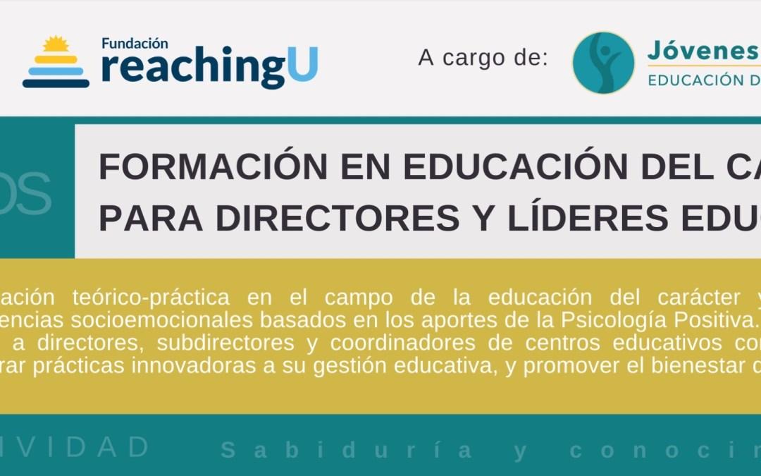 Formación en educación del carácter  para directores y líderes educativos
