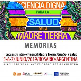 Memorias del II Encuentro Intercontinental 'Madre Tierra, Una Sola Salud'