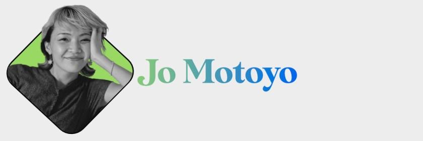 Jo Motoyo Header
