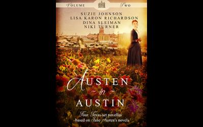 Austen in Austin Volume 2