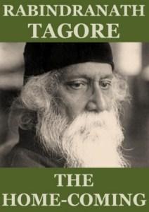 the homecoming by rabindranath tagore