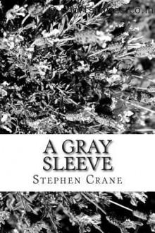 a-grey-sleeve-stephen-crane-shortstoriescoin-image