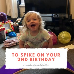 a-letter-to-my-daughter-on-her-2nd-birthday-readaraptor-hatchling