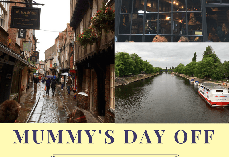 Mummy's day off… A rainy day in York