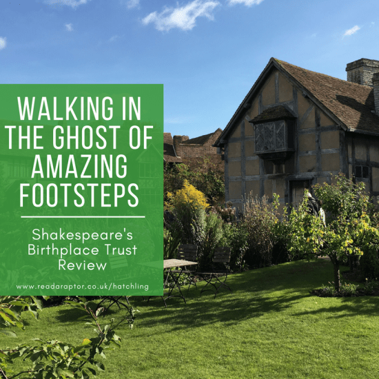 Walking in the ghost of amazing footsteps – Shakespeare's Birthplace Review