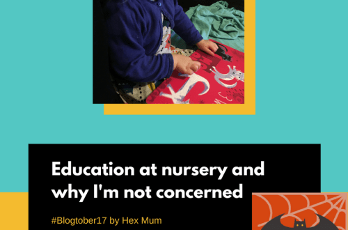 Education at nursery and why I'm not concerned - blogtober17