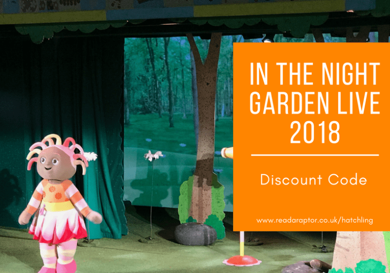 In The night Garden Live 2018 – Discount code