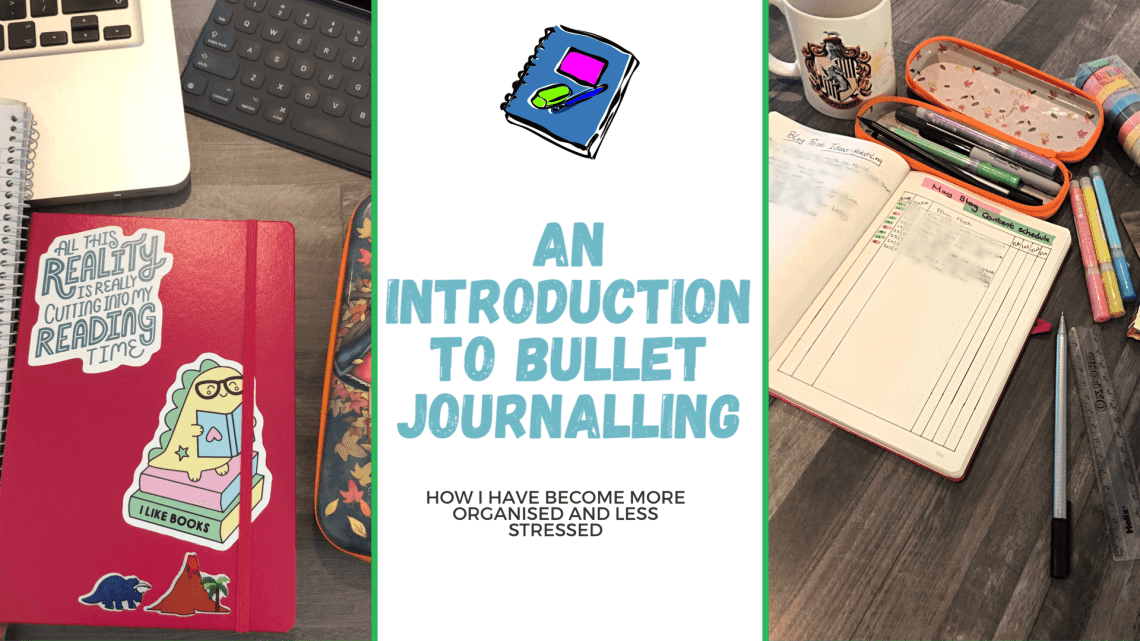 Blog title image with An Introduction to Bullet Journalling