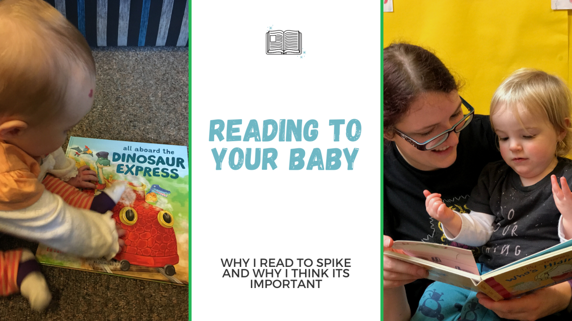 Blog post graphic with Reading to your baby title and two images. First is of spike at 6 months old with a picture book and the second is of me and Spike at around 1 year reading in front of a yellow wall at the library