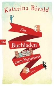 Ein Buchladen zum Verlieben von Katarina Bivald