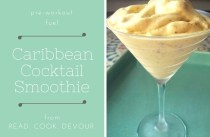 Caribbean Cocktail Smoothie >>>Is Your Workout Fuel this Refreshing?