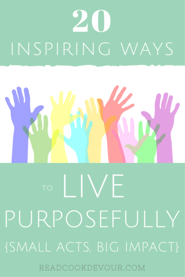 Live Purposefully: Small Acts, Big Impact