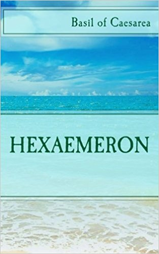 Hexaemeron - Saint Basil of Caesarea
