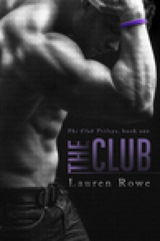 Review:  The Club by Lauren Rowe