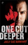 Review: One Cut Deeper (A Killer Need #1) by Joely Sue Burkhart
