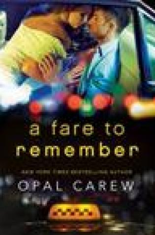 Blog Tour:  A Fare to Remember by Opal Carew –  {Excerpt + Review}