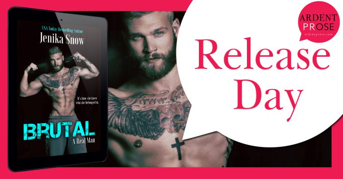 Brutal (A Real Man #11) by Jenika Snow  -  {Release Day Blitz + Review}