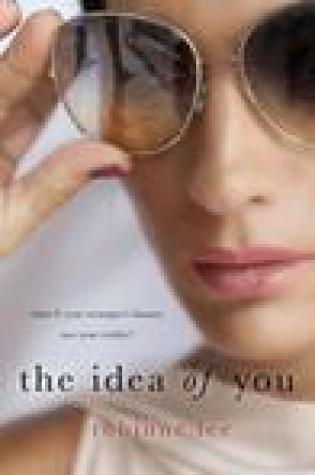 Blog Tour:  The Idea of You by Robinne Lee  –  {Excerpt + Review}