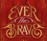 New Release –  Ever the Brave (A Clash of Kingdoms #2) by Erin Summerill