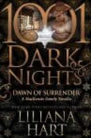 Review and Excerpt Tour:  Dawn of Surrender by Liliana Hart (1001 Dark Nights)