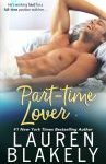 New Release:  Part-Time Lover by Lauren Blakely  –  {Excerpt + Review}