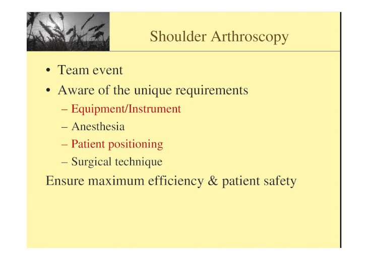 7-Practical Application of Shoulder Arthroscopy [唯讀] Application of Shoulder Arthroscopy ... neck body are support in a neutral position ...
