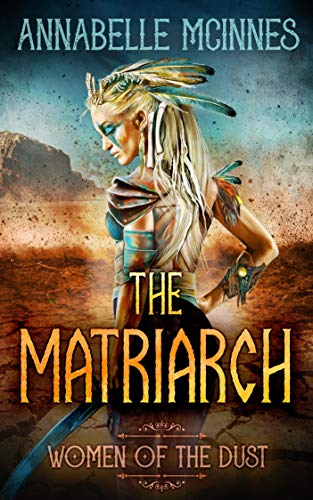 Dystopian Romance – The Matriarch