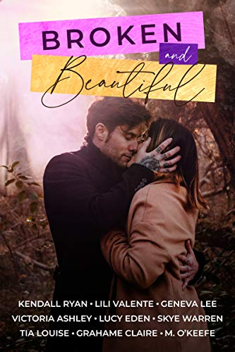 Contemporary Romance – Broken and Beautiful