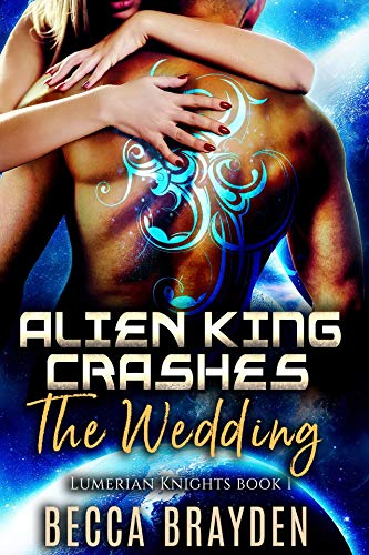 Sci-fi Romance – Alien King Crashes the Wedding