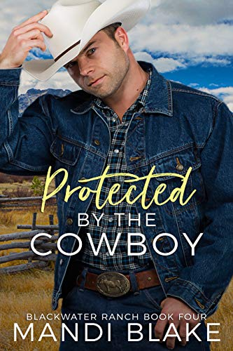 Western Romance – Protected by the Cowboy