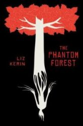 The Phantom Forest by Liz Kerin cover