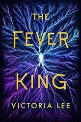 The Fever King by Victoria Lee cover