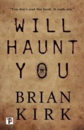 Will Haunt You by Brian Kirk cover