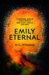 Emily Eternal by M.G. Wheaton